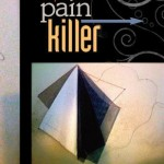 PAINKILLER,, Tia Chucha Press, Los Angeles, 2010