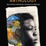 Anthology of poems for Gwendolyn Brooks